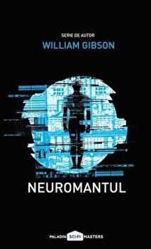 Neuromantul/William Gibson