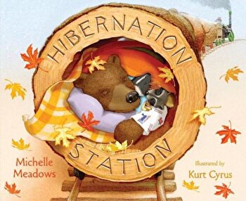 Hibernation Station, Hardcover/Michelle Meadows poza cate