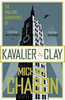 Amazing Adventures of Kavalier and Clay, Paperback/Michael Chabon imagine