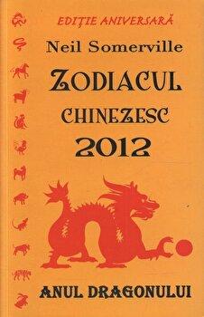 Zodiacul chinezesc 2012 - anul dragonului/Neil Somerville imagine elefant.ro 2021-2022