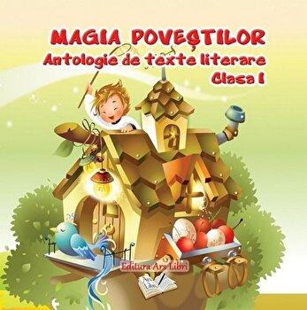 Magia povestilor, antologie de texte literare, clasa I/***