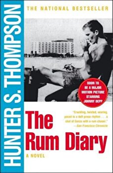 The Rum Diary, Paperback/Hunter S. Thompson poza cate