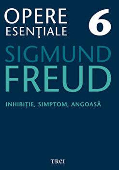 Opere Esentiale, vol. 6 - Inhibitie, simptom, angoasa/Sigmund Freud imagine elefant 2021