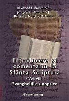 Coperta Carte Introducere si comentariu la Sfanta Scriptura. Vol. 8: Evangheliile sinoptice