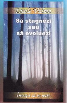 Sa stagnezi sau sa evoluezi/Luule Viilma poza cate