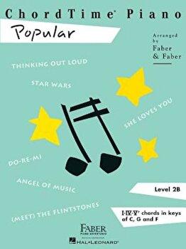Chordtime Piano Popular, Level 2b, Paperback/Nancy Faber poza cate