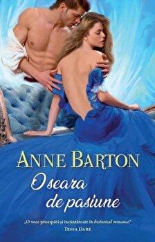 O seara de pasiune/Anne Barton