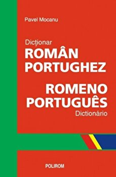 Dictionar roman-portughez. Romeno-portugues dictionario/Pavel Mocanu imagine elefant.ro 2021-2022
