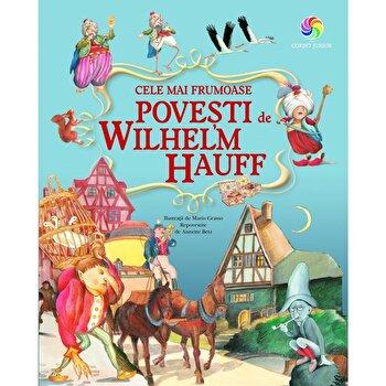 Cele mai frumoase povesti de Wilhelm Hauff/Wilhelm Hauff