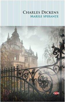 Marile sperante. Carte pentru toti. Vol 51/Charles Dickens imagine