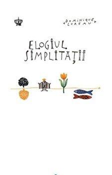 Elogiul simplitatii/Dominique Loreau poza cate