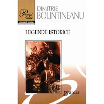 Legende istorice/Dimitrie Bolintineanu