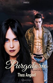 Purgatorio: Am murit, din fericire 4/Theo Anghel imagine