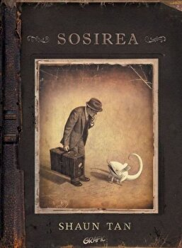 Sosirea - roman grafic/Shaun Tan imagine elefant.ro 2021-2022