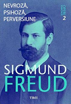 Opere Esentiale, vol. 7 - Nevroza, psihoza, perversiune/Sigmund Freud imagine
