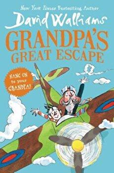 Grandpa's Great Escape, Hardcover/David Walliams poza cate