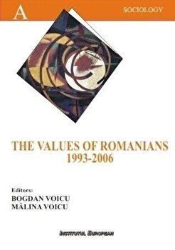Coperta Carte The Values of the Romanians 1993-2006