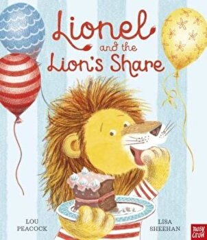 Lionel and the Lion's Share, Hardcover/Lou Peacock imagine