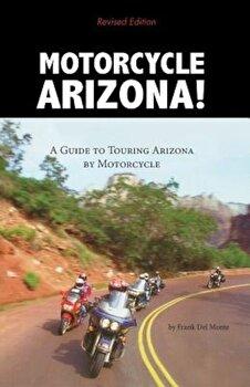 Motorcycle Arizona, Paperback/Frank Del Monte poza cate