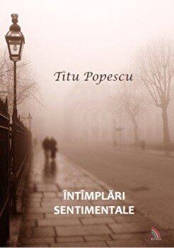 Intamplari sentimentale/Titu Popescu poza cate