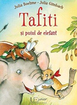 Tafiti si puiul de elefant/Julia Boehme-Julia Ginsbach poza cate