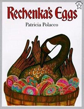 Rechenka's Eggs, Paperback/Patricia Polacco poza cate