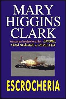 Escrocheria/Mary Higgins Clark poza