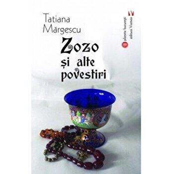 Zozo si alte povestiri/Tatiana Margescu