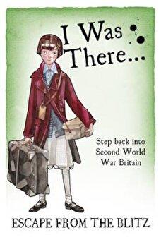 Escape from the Blitz, Paperback/Tony Bradman imagine