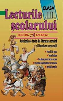 Lecturile scolarului, clasa III. Antologie de texte din literatura romana si universala/***