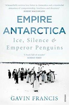 Empire Antarctica, Paperback/Gavin Francis image0
