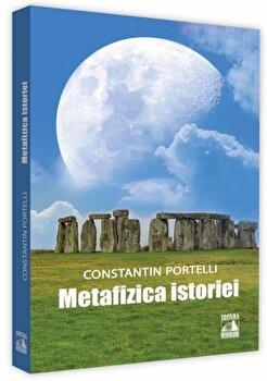 Image of Metafizica istoriei/Constantin Portelli