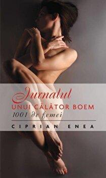 Jurnalul unui calator boem. 1001 de femei - Editie de buzunar/Ciprian Enea