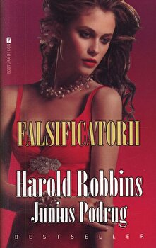 Falsificatorii/Harold Robbins
