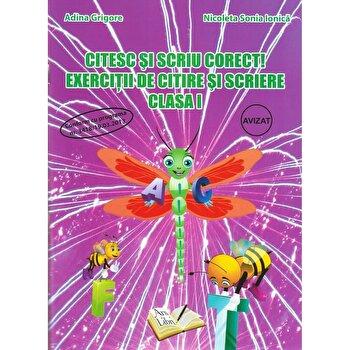 Citesc si scriu corect!, exercitii de citire si scriere, clasa I/Adina Grigore, Nicoleta-Sonica Ionica poza cate
