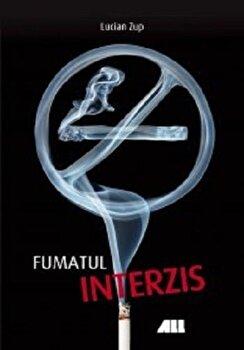 Fumatul Interzis/Lucian Zup imagine