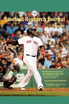 Baseball Research Journal (Brj), Volume 45 '2, Paperback/Society for American Baseball Research ( poza cate