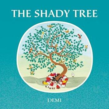 The Shady Tree, Hardcover/Demi imagine