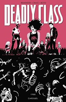 Deadly Class, Volume 5, Paperback/Rick Remender image0