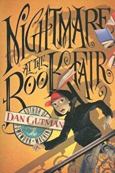 Nightmare at the Book Fair, Paperback/Dan Gutman poza cate