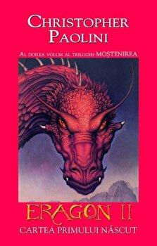 Eragon II. Cartea primului nascut, Mostenirea, Vol. 2/Christopher Paolini