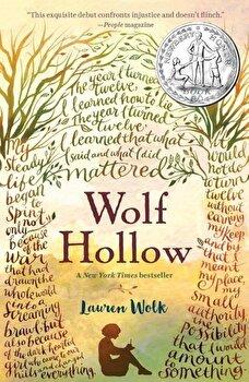 Wolf Hollow, Paperback/Lauren Wolk poza cate