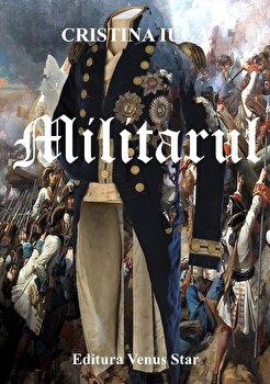 Militarul/Cristina Iuga poza cate