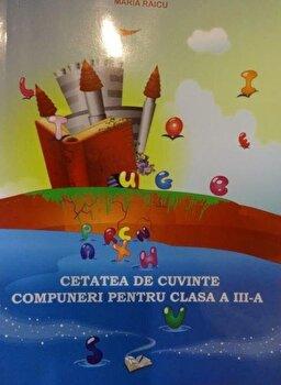 Cetatea de cuvinte, compuneri pentru clasa a III-a/*** imagine elefant.ro 2021-2022