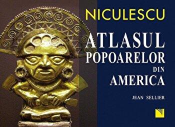 Atlasul popoarelor din America/Jean Sellier imagine elefant.ro 2021-2022