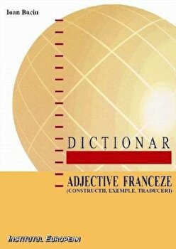 Dictionar de adjective franceze/Baciu Ioan