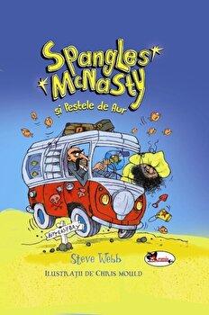 Spangles McNasty si Pestele de Aur/Steve Webb