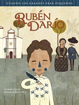 Ruben Dario, Hardcover/Georgina Laazaro Leaon poza cate
