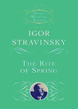 The Rite of Spring, Paperback/Igor Stravinsky imagine