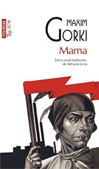 Mama (Top 10+)/Maxim Gorki imagine elefant.ro 2021-2022